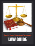 Safe Carry Firearms Training Law Guide