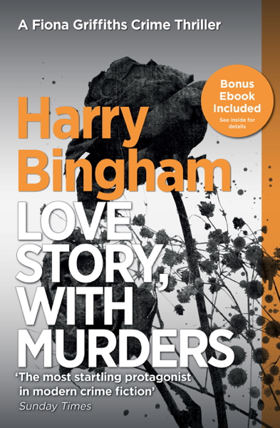 Love Story, with Murders di Harry Bingham