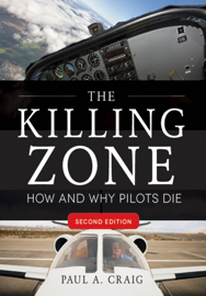The Killing Zone, Second Edition : How & Why Pilots Die, Second Edition book