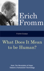 Fromm Essays: What Does it Mean to be Human? PDF Download