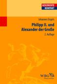 Philipp II. und Alexander der Große