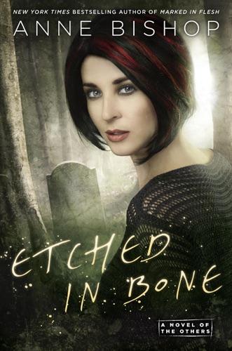 Anne Bishop - Etched in Bone