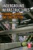 Underground Infrastructures (Enhanced Edition)