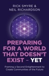 Preparing For A World That Doesnt Exist - Yet