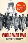 World War Two History In An Hour