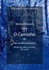 Minhas Reflexes Sobre CAMINHO De So JoseMaria Escriv
