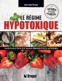 Le régime hypotoxique, sans gluten et sans produits laitiers