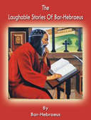 The Laughable Stories Of Bar-Hebraeus