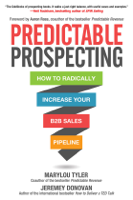 Marylou Tyler & Jeremey Donovan - Predictable Prospecting: How to Radically Increase Your B2B Sales Pipeline artwork