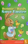 Bonnie And The Birds Save Easter