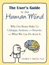 The Users Guide To The Human Mind