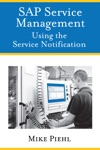 SAP Service Management Using The Service Notification