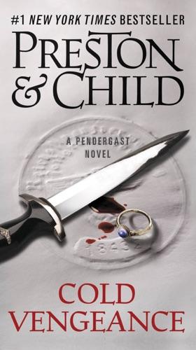 Douglas Preston & Lincoln Child - Cold Vengeance
