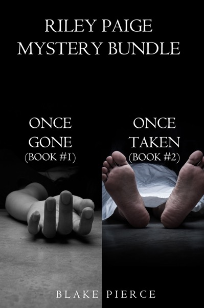 Riley Paige Mystery Bundle: Once Gone (#1) and Once Taken (#2)