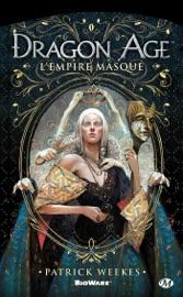 DRAGON AGE - L'EMPIRE MASQUé
