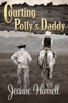 Courting Pollys Daddy These Nevada Boys Series Book 1