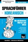 Sprachfhrer Deutsch-Koreanisch Und Thematischer Wortschatz Mit 3000 Wrtern