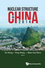 Nuclear Structure In China 2014 - Proceedings Of The 15th National Conference On Nuclear Structure In China