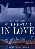 Superstar in Love. Einander verfallen - Erotischer Roman