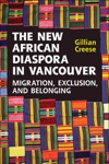 The New African Diaspora In Vancouver