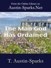 The Man God Has Ordained