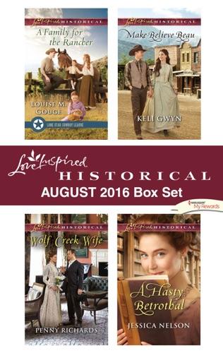 Louise M. Gouge, Penny Richards, Keli Gwyn & Jessica Nelson - Harlequin Love Inspired Historical August 2016 Box Set