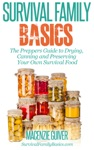 The Preppers Guide To Drying Canning And Preserving Your Own Survival Food