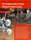 The Complete Guide To Power Training For Indoor Cycling