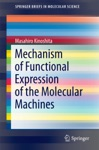 Mechanism Of Functional Expression Of The Molecular Machines