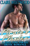 Pirates Plunder - A First Time Pirate Erotic Romance