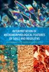 Interpretation Of Micromorphological Features Of Soils And Regoliths