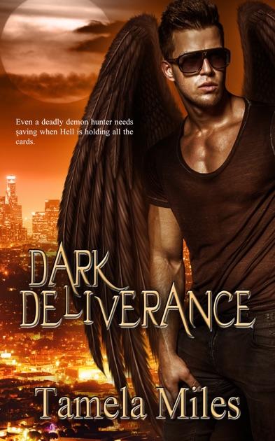 Dark Deliverance by Tamela Miles on Apple Books
