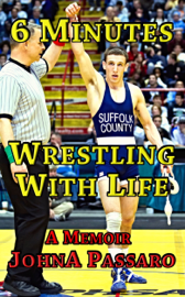 6 Minutes Wrestling with Life book