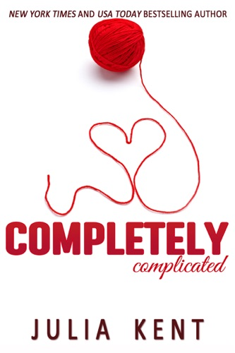 Julia Kent - Completely Complicated