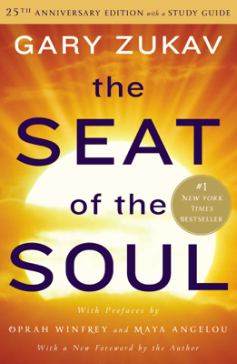 The Seat of the Soul - Gary Zukav book