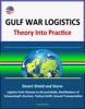 Gulf War Logistics: Theory Into Practice - Desert Shield and Storm, Army Logistics from Vietnam to AirLand Battle, Ramifications of Schwarzkopf's Decision, Tactical Airlift, Ground Transportation