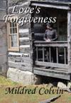 Loves Forgiveness