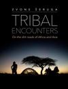 Tribal Encounters