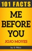 Me Before You – 101 Amazing Facts