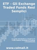 Etf - gli exchange traded funds resi semplici: