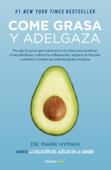 Come grasa y adelgaza (Colección Vital)
