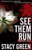 See Them Run