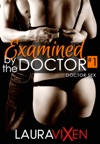 Examined By The Doctor Book 1 Doctor Sex
