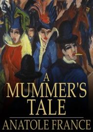 A Mummer S Tale