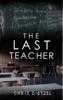 Chris Dietzel - The Last Teacher artwork
