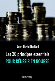 Les 30 principes essentiels pour réussir en bourse
