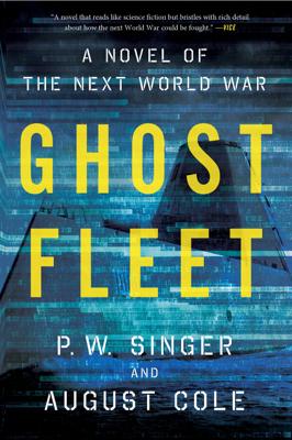 Ghost Fleet - P. W. Singer & August Cole book