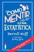 Como mentir com estatística Book Cover