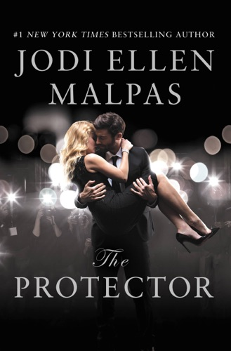 Jodi Ellen Malpas - The Protector