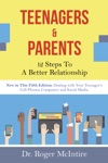 Teenagers And Parents 12 Steps For A Better Relationship
